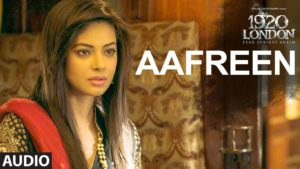 AAFREEN Song – 1920 London - KK, Antara Mitra