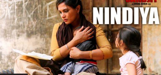 NINDIYA LYRICS – Sarbjit -Lyrics-Video song