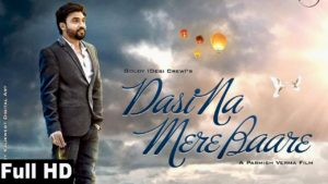 DASI NA MERE BARE LYRICS and video song– Goldy