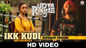 Ikk-Kudi-Udta-Punjab-HD-Video-Song _Lyrics