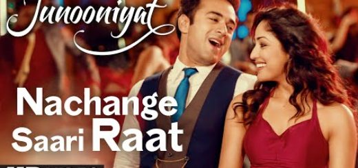 Nachange Saari Raat Lyrics (Soniyo Ve) – Junooniyat